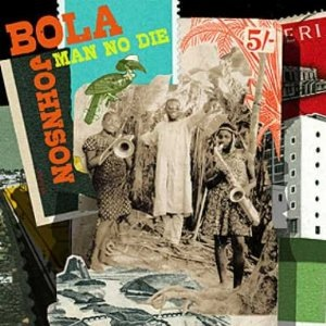 BOLA JOHNSON - Man do die - LP x 2 