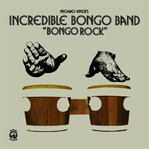 INCREDIBLE BONGO BAND - Bongo rock - 33T x 2