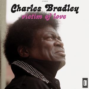 CHARLES BRADLEY - Victim of love - LP