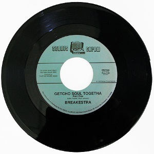 BREAKESTRA - Getcho soul togetha - 45T (SP 2 titres)