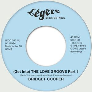 BRIDGET COOPER - (get into) The Love groove - 7inch x 1