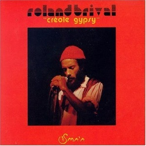 ROLAND BRIVAL - Creole Gypsy - LP