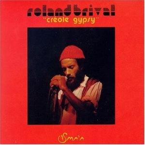 ROLAND BRIVAL - Creole Gypsy - LP