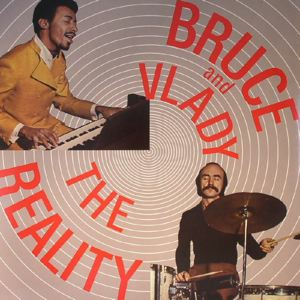 BRUCE AND VLADY - The reality - LP