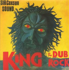 SIR COXSON - King of the dub Rock - LP