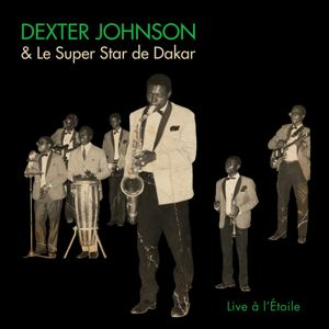 DEXTER JOHNSON ET LE SUPER STAR - Live ˆ l'Etoile - LP x 2