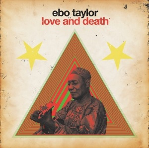 EBO TAYLOR - Love and death - LP
