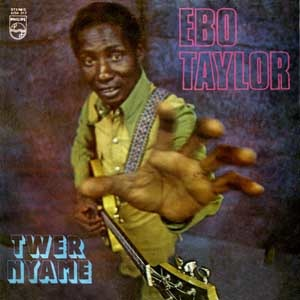 EBO TAYLOR - Twer Nyame - LP