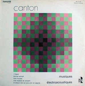 EDGARDO CANTON - Musiques electroacoustiques - LP