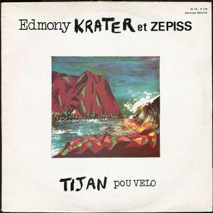 EDMONY KRATER ET ZEPISS - Tijan pou velo - 33T