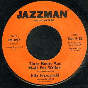 ELLA FITZGERALD - These boots made for walkin - 45T (SP 2 titres)