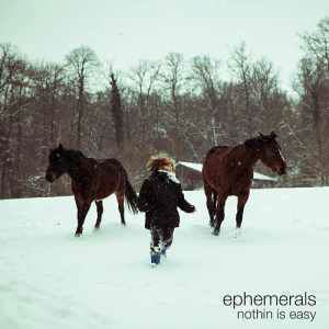 EPHEMERALS - Nothing is easy - 33T