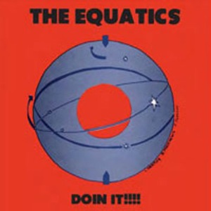 THE EQUATICS - Doin it!!!! - LP