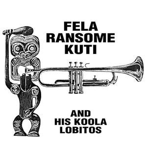 FELA RANSOME KUTI - And his Koola Lobitos - 33 1/3 RPM
