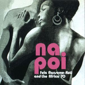 FELA RANSOME-KUTI AND THE AFRICA 70 - Na poi - LP
