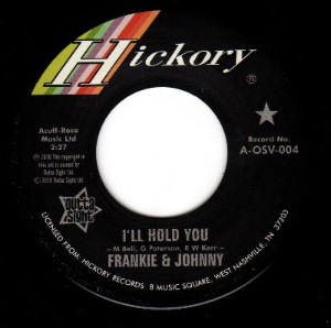 FRANKIE & JOHNNIE - I'll hold you - 7inch (SP)