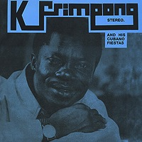 K. FRIMPONG & HIS CUBANO FIESTAS - Same - LP