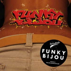 FUNKY BIJOU - Funky bijou anthem - 7inch (SP)