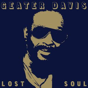 GEATER DAVIS - Lost Soul - LP