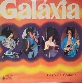GALAXIA 2000 - Peso de sodade - LP