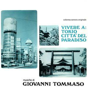 GIOVANNI TOMMASO - Vivere a Tokio citta del paradiso - LP