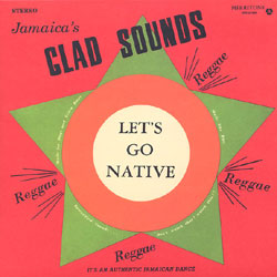 GLADSTONE ANDERSON, LYNN TAITT & THE JETS  - Glad Sounds : Let's go Native - LP
