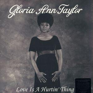 GLORIA ANN TAYLOR - Love is a hurtin' thing - LP x 2