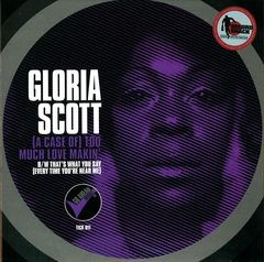 GLORIA SCOTT - A case of too much love makin' - 45T (SP 2 titres)