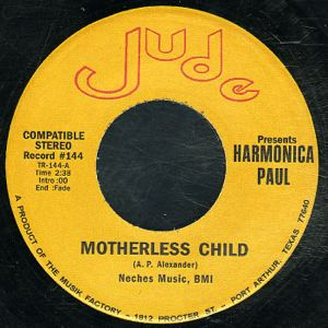 HARMONICA PAUL - Motherless child - 45T (SP 2 titres)