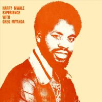 HARRY MWALE EXPERIENCE - With Greg Miyanda - LP