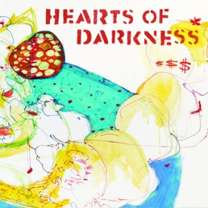 HEARTS OF DARKNESS - Same - LP