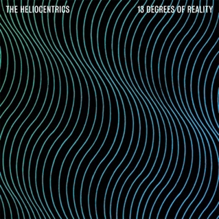 THE HELIOCENTRICS - 13 Degrees of reality - LP