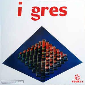 I GRES - Same - LP