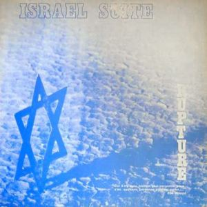 Rupture Israel Suite