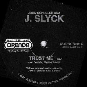 J. SLYCK - Trust me - 12 inch 45 rpm