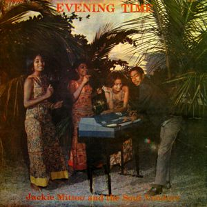 JACKIE MITTOO AND THE SOUL VENDORS - Evening Time - LP