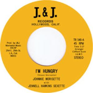 JOHNNY MORISETTE - I'm hungry - 45T (SP 2 titres)