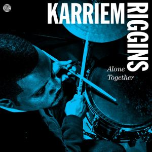 KARRIEM RIGGINS - Alone Together - LP