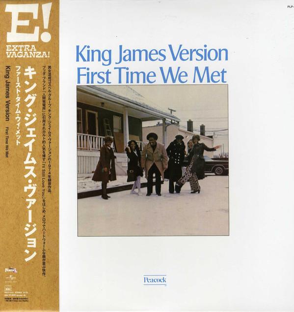 King James Version First time we met