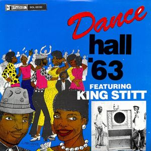 VARIOUS - Dance hall'63 featuring King Stitt - LP