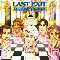 CHRISTIAN GAUBERT - Last exit - 33T