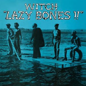 WITCH - Lazy Bones!! - LP
