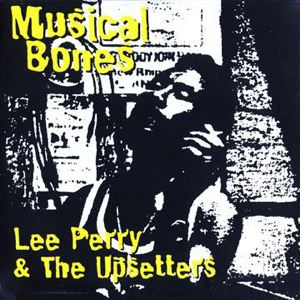 LEE PERRY & THE UPSETTERS - Musical Bones - LP