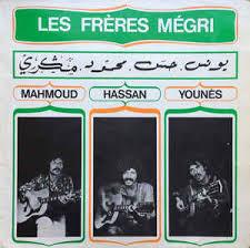 Les Freres Megri Mahmoud, Hassan, Younes