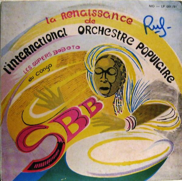 LES SUPER BOBOTO DU CONGO - La renaissance - LP
