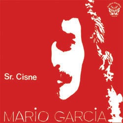 MARIO GARCIA - Sr. Cisne - LP