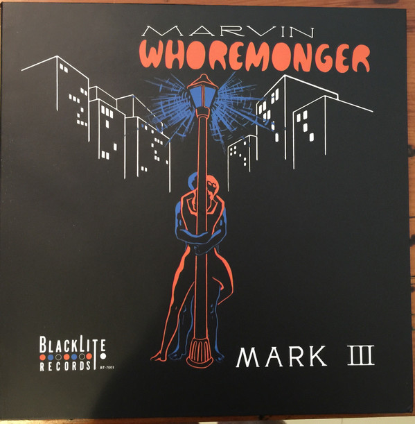 THE MARK III - Marvin Whoremonger - LP