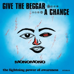 MONOMONO - Give the beggar a chance - LP x 2