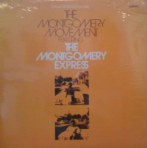 THE MONTGOMERY MOVEMENT FEATURING THE MONTGOMERY E - Same - 33T