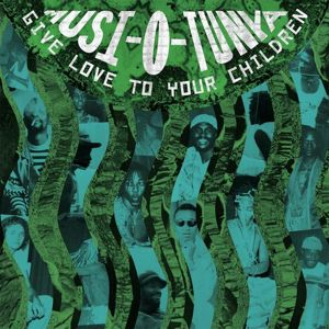 MUSI-O-TUNYA - Give love to your children - LP